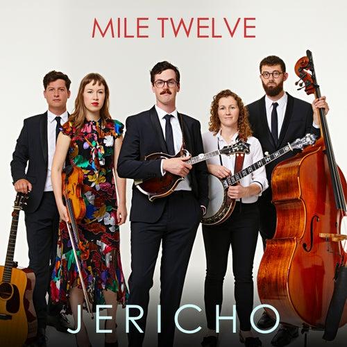 Jericho von Mile Twelve