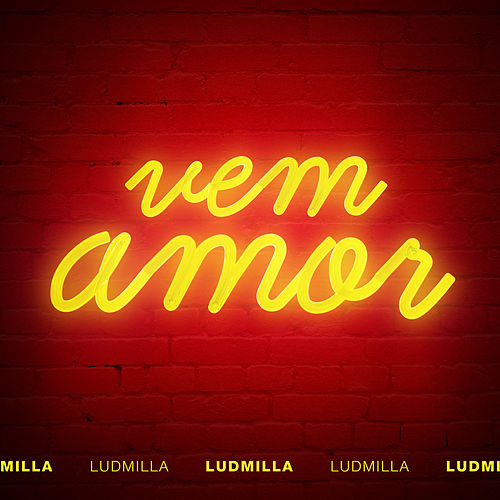 Vem amor by Ludmilla