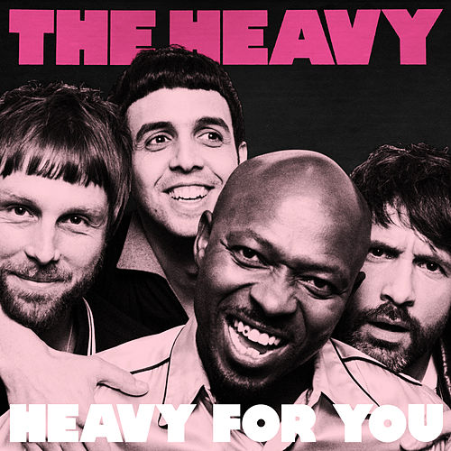 Heavy for You de The Heavy
