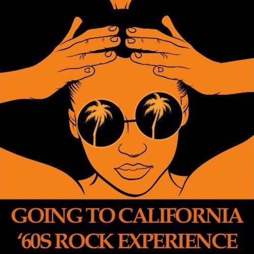 Going to California: '60s Rock Experience de Various Artists