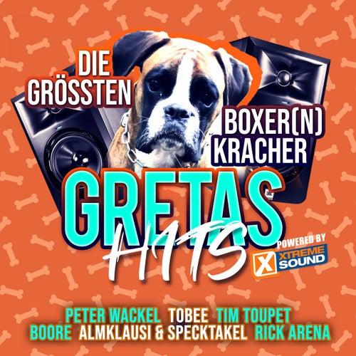Gretas Hits - Die grössten Boxer(N) Kracher Powered by Xtreme Sound von Various Artists