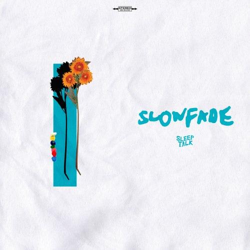 Slowfade by Sleeptalk
