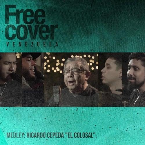 Medley: Mi Ranchito / Madre Es Madre / Mi Nostalgia / Aquel Zuliano (En Vivo) de Free Cover Venezuela