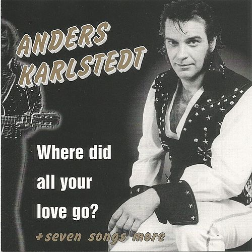 Where Did Our Love Go? by Anders Karlstedt