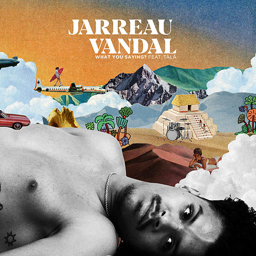 What You Saying? - Paul Mond Remix de Jarreau Vandal