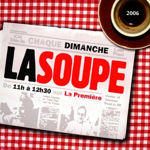 La soupe 2005-2006 von Various Artists