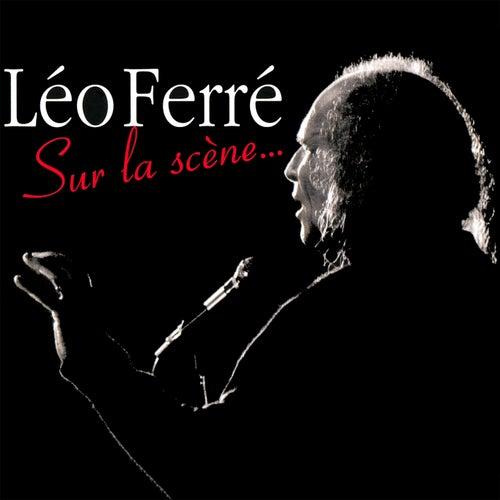Sur la scène... (1973) - live de Leo Ferre