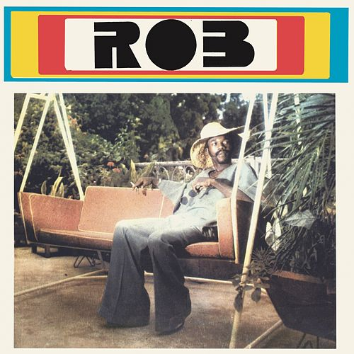 Rob (Funky Rob Way) by Rob