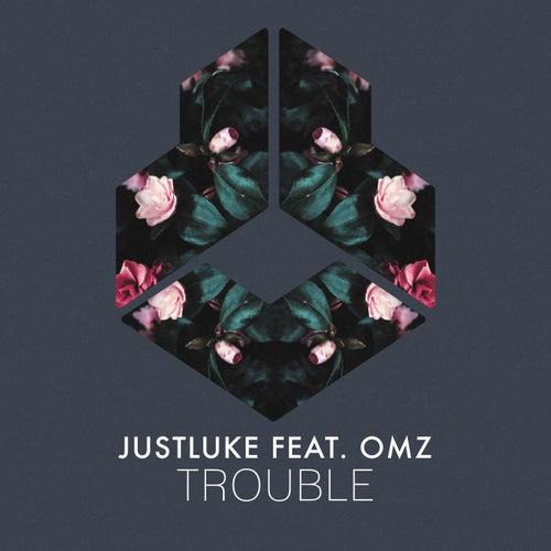 Trouble von Justluke