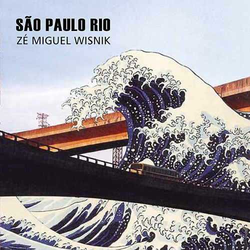 São Paulo Rio de Zé Miguel Wisnik