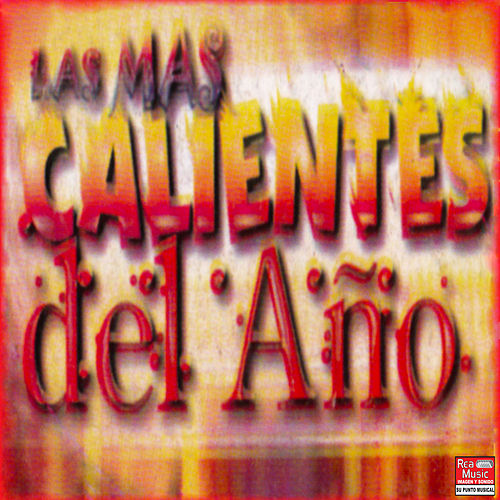 Las Más Calientes del Año (Vol. 1) de Various Artists