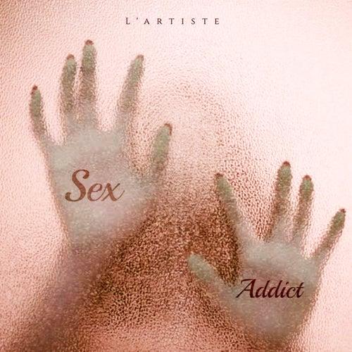 Sex addict de Lartiste