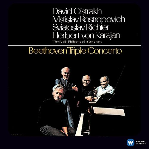 Beethoven: Triple Concerto [2011 - Remaster] (2011 Remastered Version) by David Oistrakh