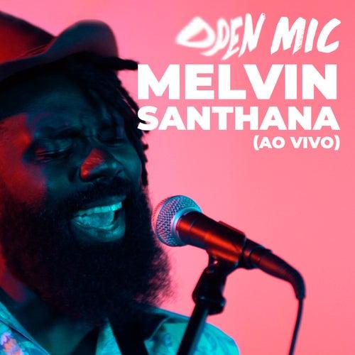 Open Mic (Ao Vivo) by Melvin Santhana