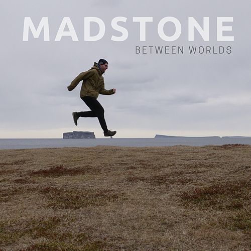 Between Worlds by Madstone