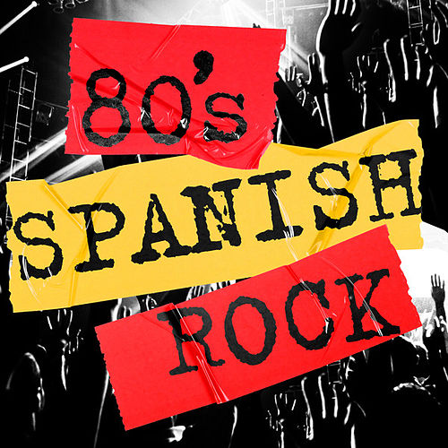 80's Spanish Rock de Various Artists