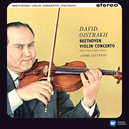 Beethoven: Violin Concerto [2011 - Remaster] (2011 Remastered Version) by David Oistrakh