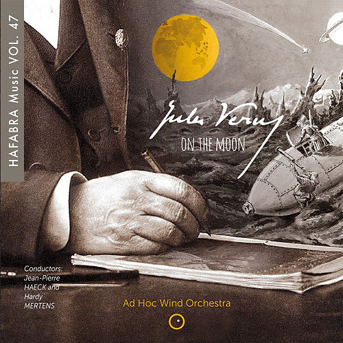 Jules Verne on the Moon de Ad Hoc Wind Orchestra