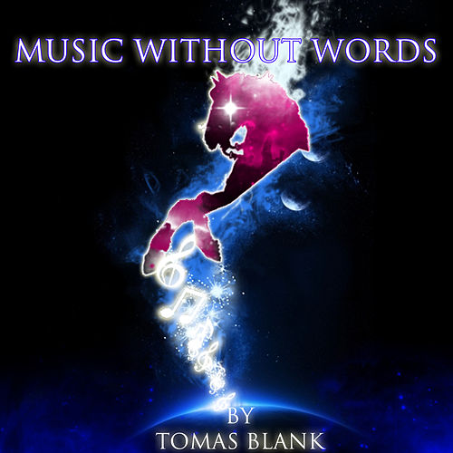 Music Without Words by Tomas Blank In Harmony