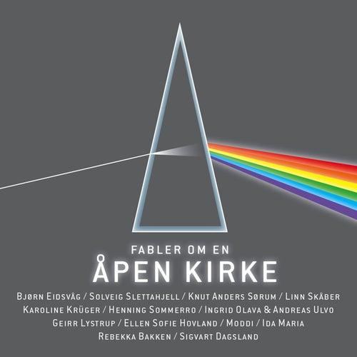 Fabler Om En Åpen Kirke by Various Artists