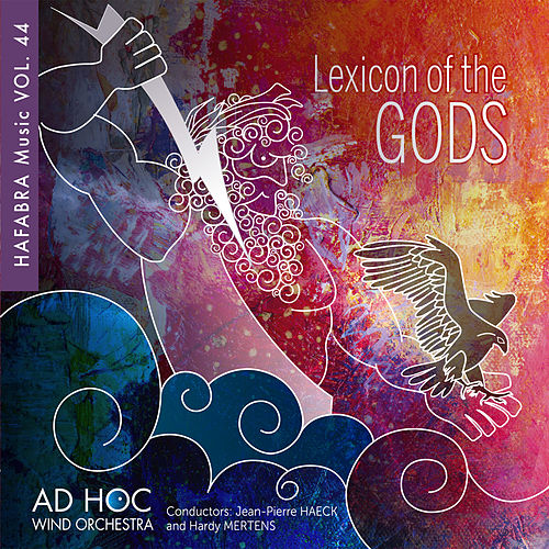 Lexicon of the Gods de Ad Hoc Wind Orchestra