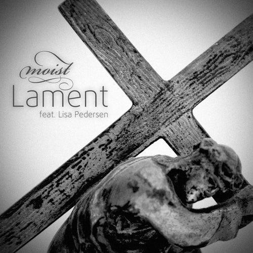 Lament by Moist