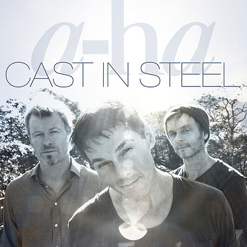 Cast in Steel by a-ha