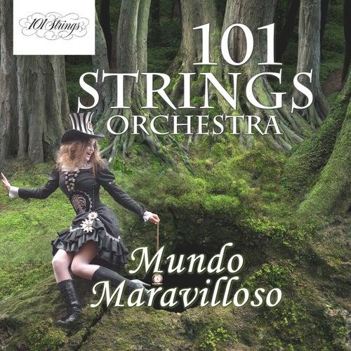 Mundo Maravilloso von 101 Strings Orchestra