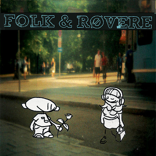 Yess, det er sommer! (1996-2014) by Folk and Røvere