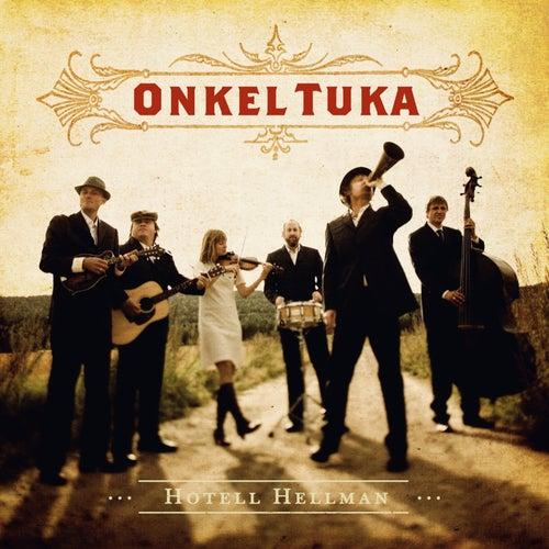 Hotell Hellman de Onkel Tuka
