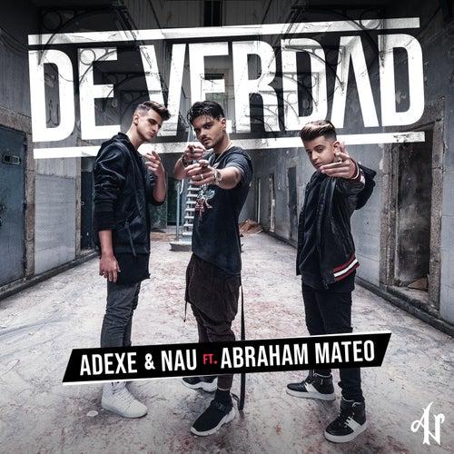 De Verdad von Adexe & Nau