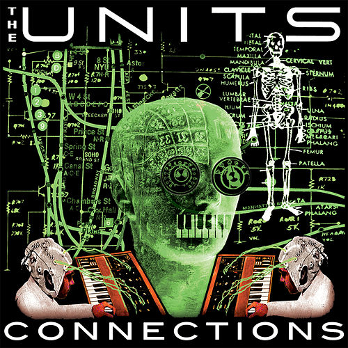 Connections (High Pressure Days - The Remixes E.P.) de The Units