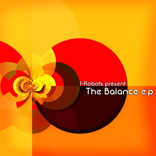 I-Robots Present: The Balance E.P. de Various Artists