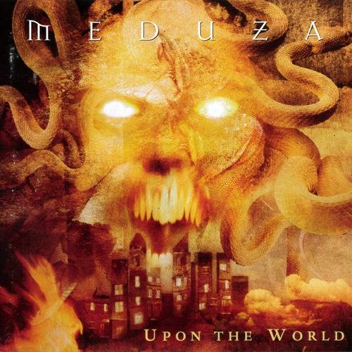 Upon the World von Meduza
