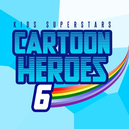 Cartoon Heroes di Kids Superstars