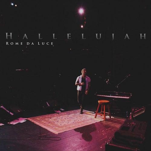 Hallelujah by Rome Da Luce