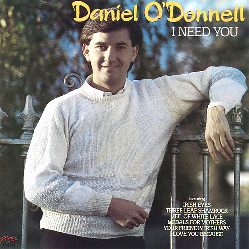 I Need You de Daniel O'Donnell