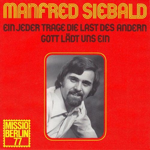 Ein jeder trage die Last des andern by Manfred Siebald