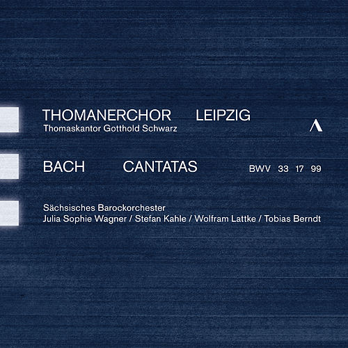 J.S. Bach: Cantatas, BWVV 33, 17 & 99 von Various Artists