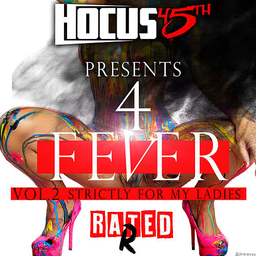 4fever (Strictly for My Ladies, Vol. 2): Rated R de Hocus 45th