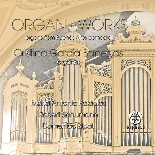 Organ Works by Cristina García Banegas