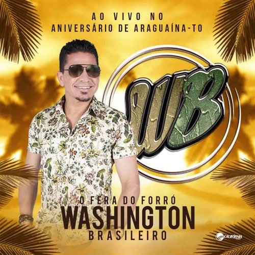 Amo Você, ao Vivo no Aniversário de Araguaína - TO de Washington Brasileiro