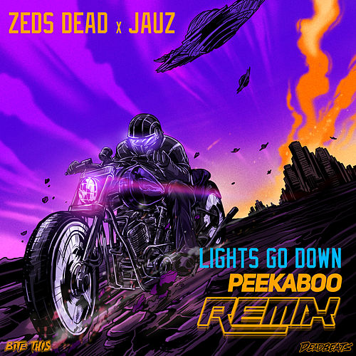 Lights Go Down (Peekaboo Remix) by Zeds Dead