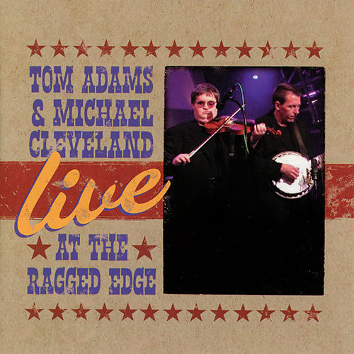 Live At The Ragged Edge de Tom Adams