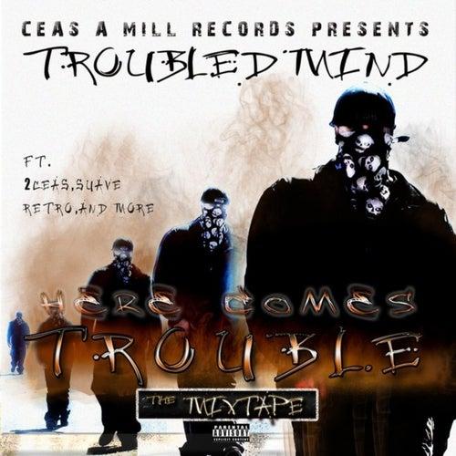 Here Comes Trouble von Trouble