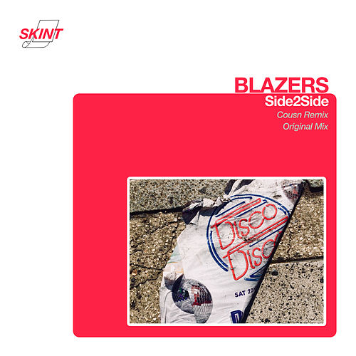 Side2Side (Cousn Remix) by Blazers