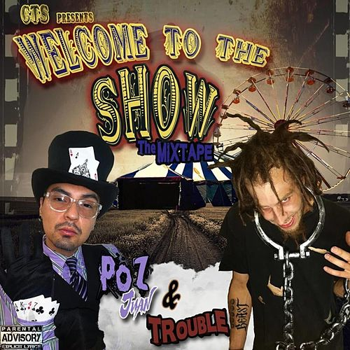 Welcome to the Show by Trouble