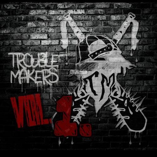 Troublemakers, Vol. 1 von Trouble