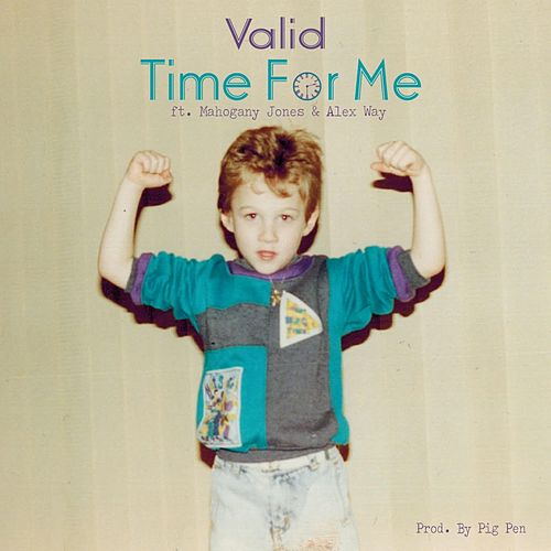 Time for Me by Valid