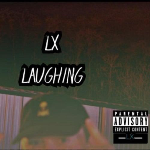Laughing von LX